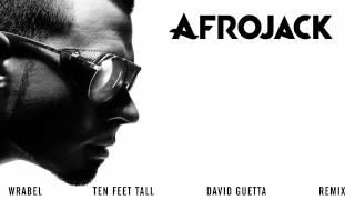 Thumbnail for Afrojack — Ten Feet Tall (David Guetta Remix)