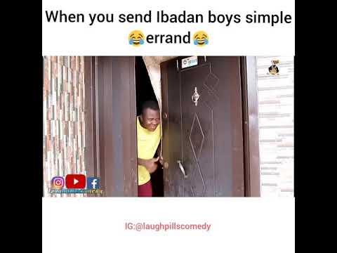 When you send an Ibadan boy errand (LaughPillsComedy)