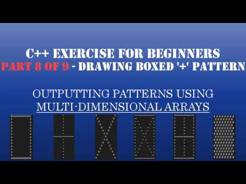 "C++ Learn To Program – Multidimensional Arrays & Loops to Create Patterns – Pt8: Drawing Boxed Plus ""+"" Sign"