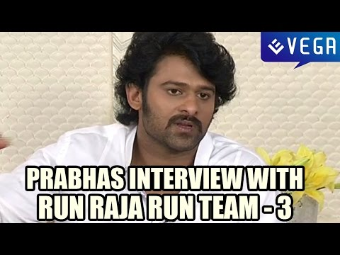 Bahubali Prabhas Special Interview With Run Raja Run Team - Part 3