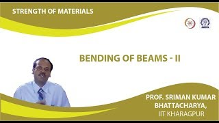 Lecture - 23 Bending Of Beams - II