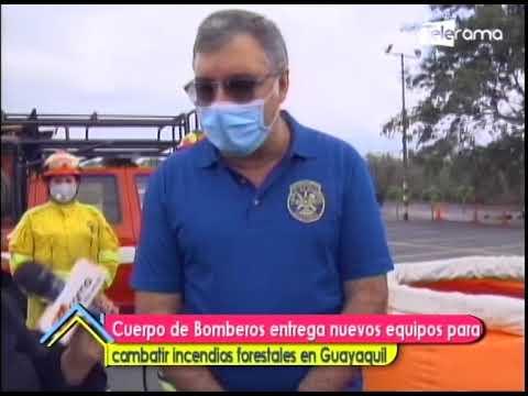 Cuerpo de bomberos entrega nuevos equipos para combatir incendios forestales en Guayaquil