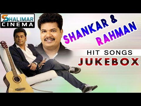 Shankar And Rahman All Time Hits || Best Songs Collection