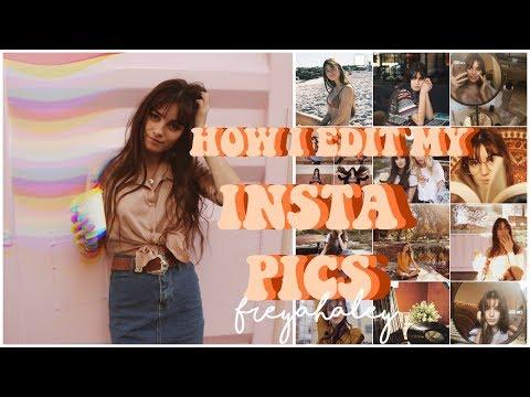 HOW I EDIT MY INSTAGRAM PHOTOS|| FREYAHALEY
