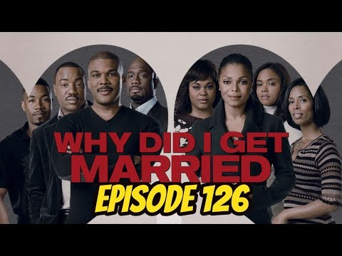 Why Did I Get Married? (REVIEW) - Episode 126 - Black on Black Cinema