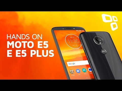 Tudocelular - Moto E5 e Moto E5 Plus - Hands On - TecMundo