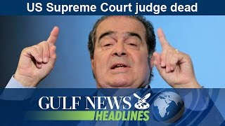 Daily headlines from the UAE and around the world brought to you by Gulf News. US Supreme Court judge Antonin Scalia dead.