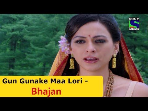 Gun Gunake Maa Lori - Suryaputra Karn Bhajan