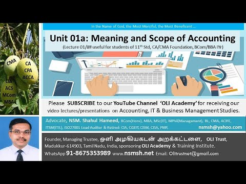 NSMSH's Lecture Unit 01A: Meaning and Scope of Accounting (syllabus 11th Std, CA/CMA Foundation)