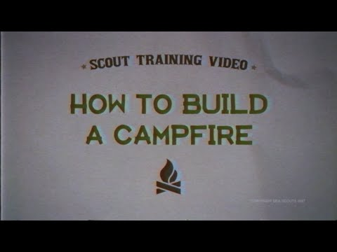 Scout's Guide to the Zombie Apocalypse (Viral Video 'How to Build a Campfire')