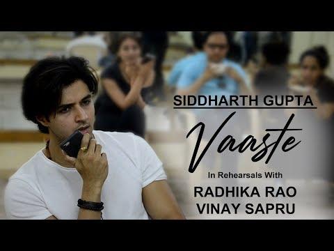 Vaaste Song - In Rehearsals With l Radhika Rao & Vinay Sapru l Siddharth Gupta