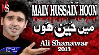 Ali Shanawar | Main Hussain Hun | 2013 |میں حسین ہوں