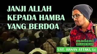 Video Janji Allah Kepada Hamba Yang Berdoa - Ust  Hanan Attaki, Lc MP3, 3GP, MP4, WEBM, AVI, FLV April 2019