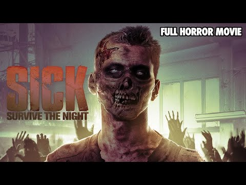 SICK: Survive the Night - Full Horror Movie - Brain Damage Exclusive Collection