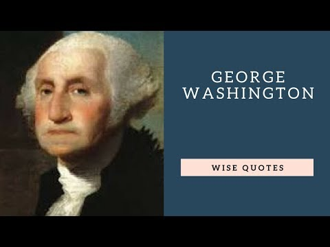 Encouraging quotes - George Washington Sayings Quotes  Positive Thinking & Wise Quotes Salad  Motivation  Inspiration