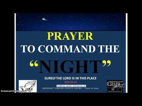 Prayer to Command the NIGHT - Owolabi Onaola