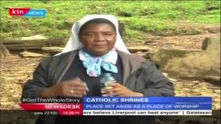 Various Catholic Shrines in Kenya and their importance to the Catholics