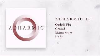 Video Adharmic EP Playlist