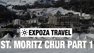 Chur Switzerland  City pictures : St. Moritz - Chur Part 1 (Switzerland) Vacation Travel Video Guide