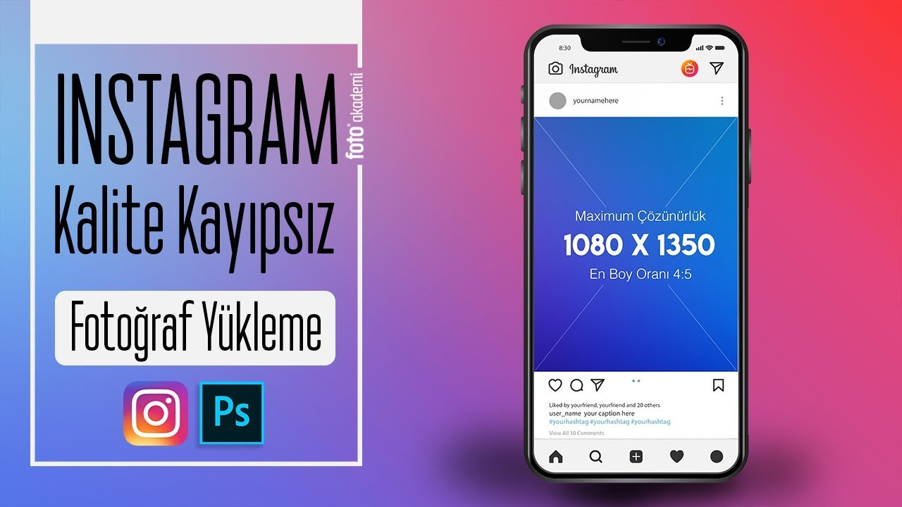 Instagram' a Kaliteli Fotoğraf Yükleme 2019