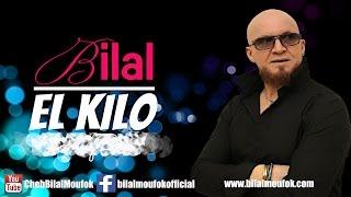 Cheb Bilal - El Kilo