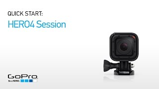 GoPro HERO4 Session Quick Start: Overview (Part I)