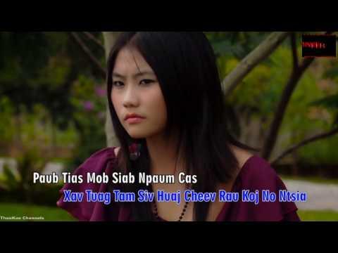 hmong song - xav tuag huaj cheej rau koj ntsia (видео)