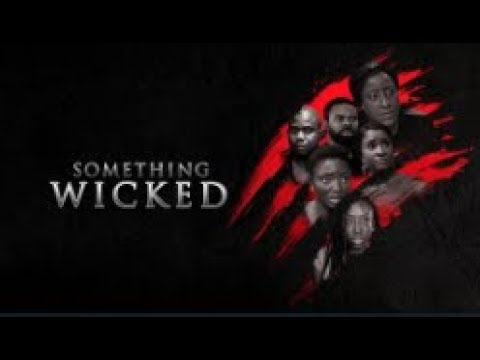 Something Wicked - Latest 2018 Nigerian Nollywood Drama Movie (20 min preview)