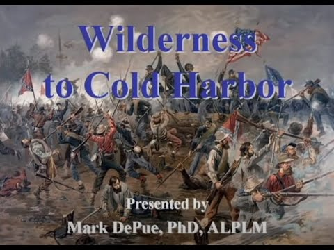 The Civil War Battle Series: From Wilderness to Cold Harbor