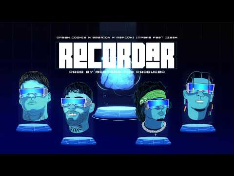 RECORDAR 🧠 - Green Cookie x Amarion x Izaak x Marconi impara