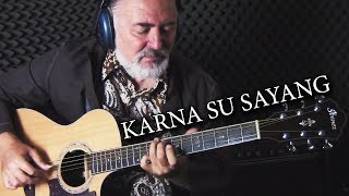 Video Karna Su Sayang - fingerstyle guitar MP3, 3GP, MP4, WEBM, AVI, FLV November 2018
