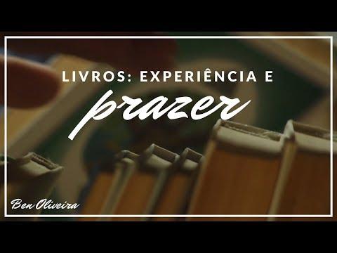 Livros: Experiência e Prazer | Ben Oliveira