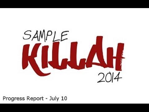 Sample Killah Progress Report 1