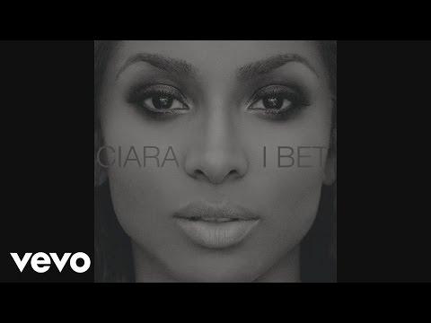 Ciara – I Bet (Audio)