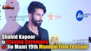 Shahid Kapoor at Closing Ceremony of 'Jio Mami 19th Mumbai Film Festival'