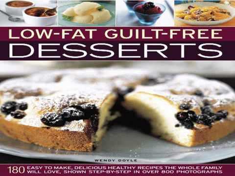 Guilt Free Desserts –  Easy Diabetic Dessert Recipes