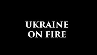 Nonton Bande-annonce du film scandale «Ukraine on Fire» d'Oliver Stone Film Subtitle Indonesia Streaming Movie Download
