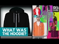 What Was The Hoodie?