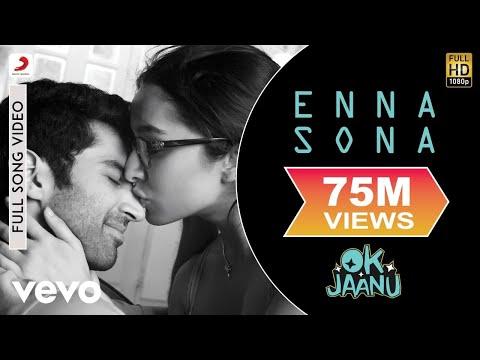 A.R. Rahman - Enna Sona Best Video|OK Jaanu|Arijit Singh|Shraddha Kapoor|Aditya Roy