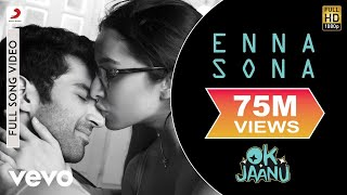Video Enna Sona - Full Song | Shraddha | Aditya | A.R. Rahman | Arijit Singh MP3, 3GP, MP4, WEBM, AVI, FLV Juli 2018