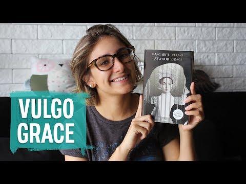 #59 VULGO GRACE (livro) | Dai Bugatti