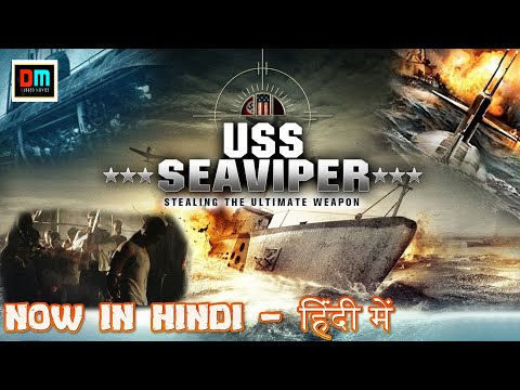 USS SEAVIPER | Hollywood Movie Dubbed in Hindi | Full HD Hollywood Hindi Dubbed Theiler Movie 2020