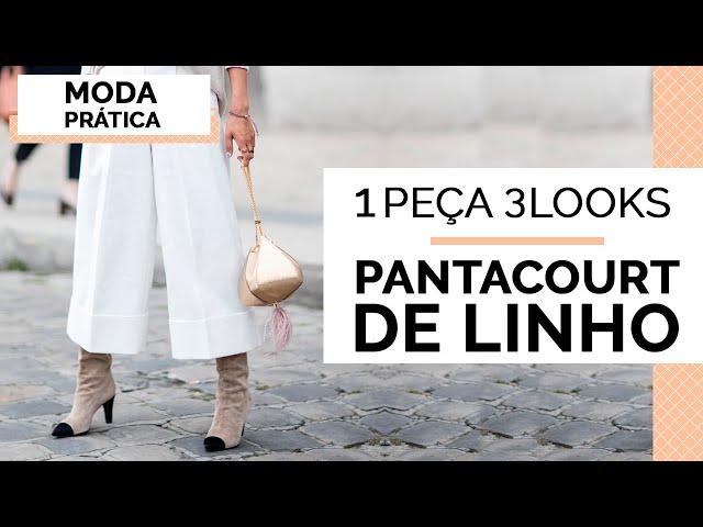 1 PEÇA 3 LOOKS : PANTACOURT DE LINHO | MARI FLOR - Closet da Mari