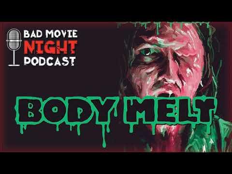 Body Melt (1993) - Bad Movie Night Podcast
