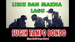 Lirik dan Arti lagu  Sugih Tanpo Bondo -  dalem banget!