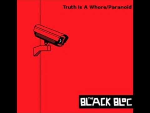 The Black Bloc - Truth Is A Whore [Creative Commons]