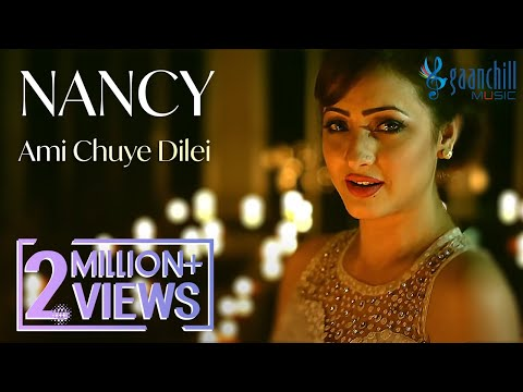 Ami Chuye Dilei - Naquib Khan Feat. Nancy