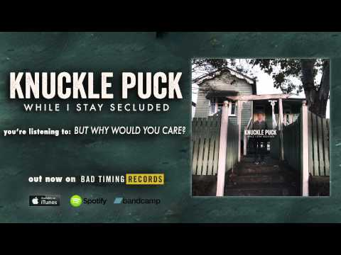 Knuckle - From the new EP, While I Stay Secluded, out on October 28th. Pre-order here: http://smarturl.it/KPSecludedPreorders via Bad Timing and Rude Records. http://knucklepuck.bandcamp.com http://knuckle.