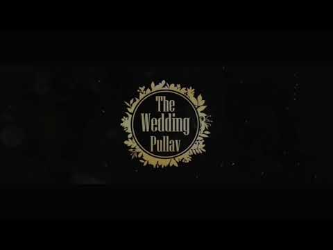 WEDDING TEASER | SIDDHARTH + AYUSHI | THE WEDDING PULLAV | WEDDING 2020