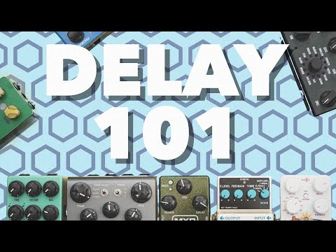 Delay Pedals Explained